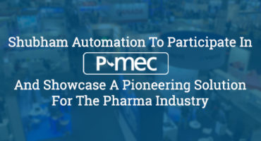 Shubham Automation To Participate In P-MEC India