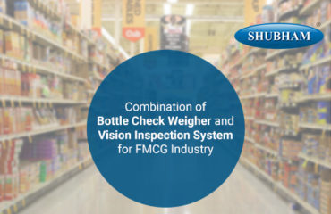 Combination-of-Bottle-Check-Weigher-and-Vision-Inspection-System-for-FMCG-Industry-