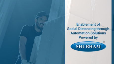Enablement of Social Distancing through Automation Solutions Powered by Shubham Automation