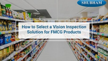 Vision inspection system for fmcg
