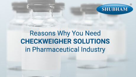 Checkweigher Solutions in Pharmaceutical Industry